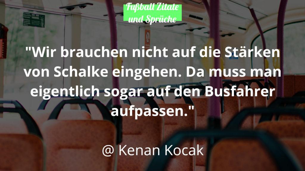 Kenan Kocak Fussball Zitate und Sprüche Busfahrer
