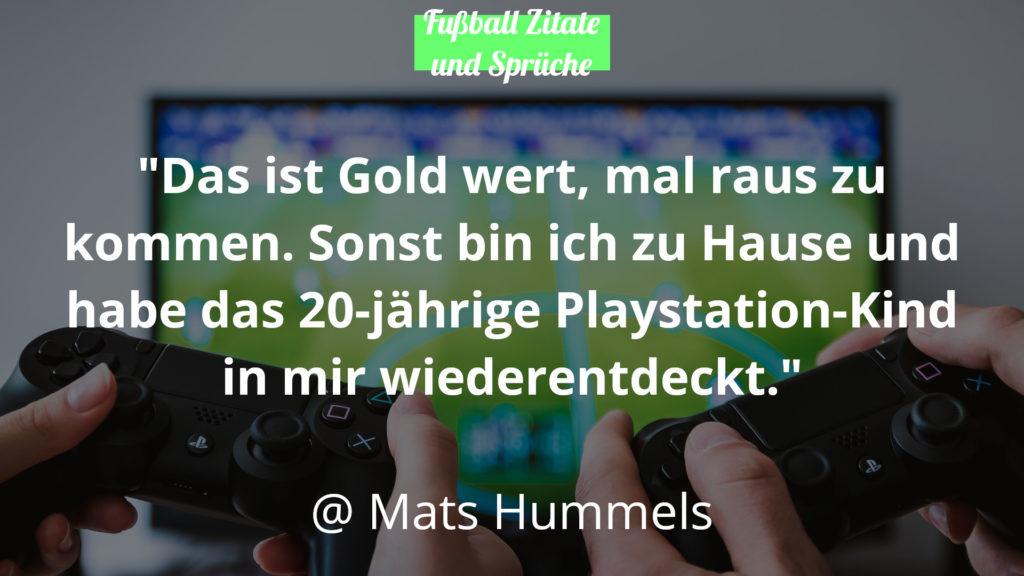 Mats Hummels Fussball Zitate und Sprüche PlayStation