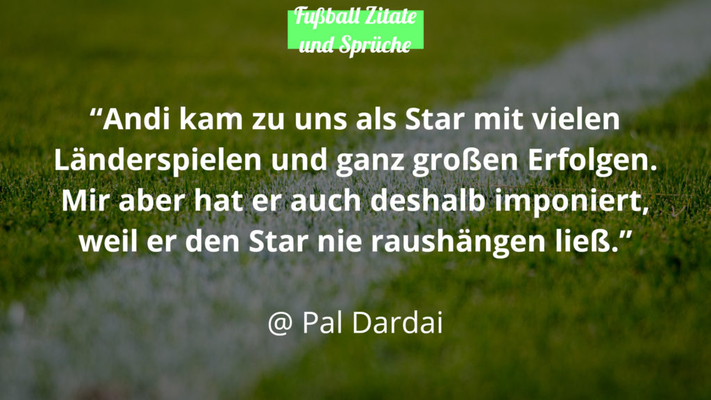 Pal Dardai Fußball Zitate Sprüche Andreas Thom