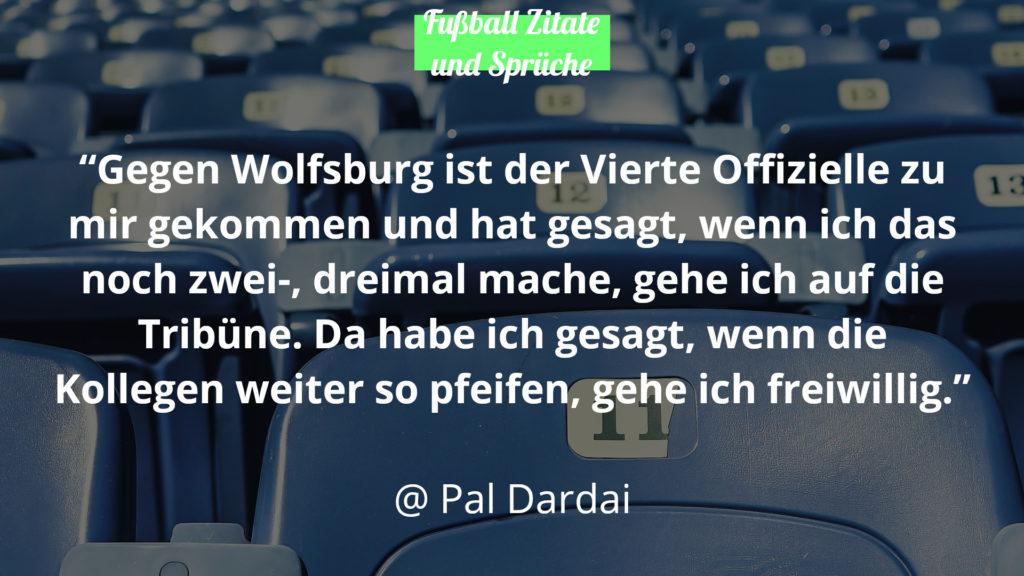 Pal Dardai Fussball Zitate und Sprüche Wolfsburg